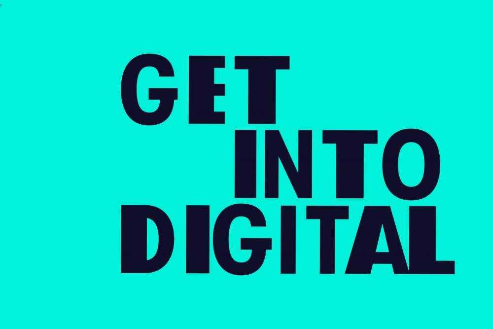 Get into digital